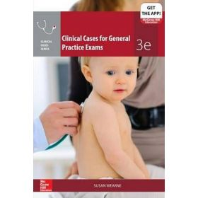 Clinical Cases for General Practice Exams 3rd Edition