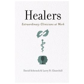 Healers Extraordinary Clinicians at Work