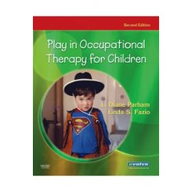 PLAY IN OCCUPATIONAL THERAPY CHILDREN 2E