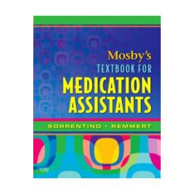 MOSBYS TEXTBOOK FOR MEDICATION ASSISTANT