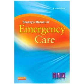 Sheehy's Manual of Emergency Care 7e