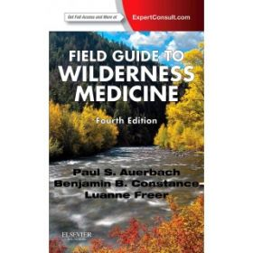 Field Guide to Wilderness Medicine 4e