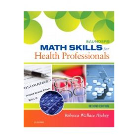 Saunders Math Skills for Health Prof 2E