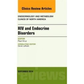 HIV and Endocrine Disorders, An Issue of