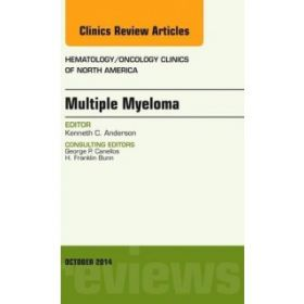 Multiple Myeloma, An Issue of Hematology