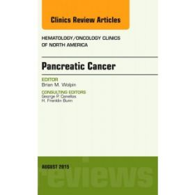 Pancreatic Cancer, An Issue of Hematolo-