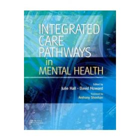 INTEGRATED CARE PATHWAYS IN MENTAL HEALT