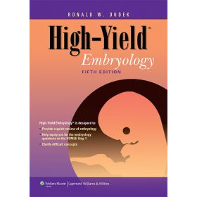 High-Yield Embryology (High-Yield  Series)