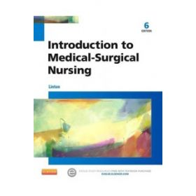 Intro to Medical-Surgical Nursing 6e