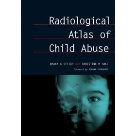 Radiological Atlas of Child Abuse