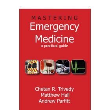 Mastering Emergency Medicine