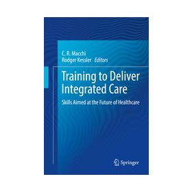 Training to Deliver Integrated Care Skills Aimed at the Future of Healthcare