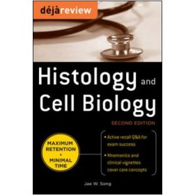 DEJA REVIEW HISTOLOGY & CELL BIOLOGY 2E