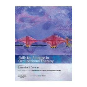 SKILLS FOR PRACTICE OCCUPATIONAL THERAPY