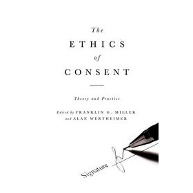Ethics of Consent Theory and Practice