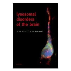Lysosomal Disorders of the Brain Recent Advances in Molecular and Cellular Pathogenesis and Treatment