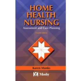 HOME HEALTH NURSING 4E