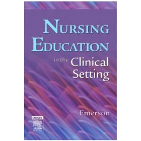 NURSE EDUCATION IN THE CLINICAL SETTING