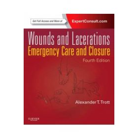 Wounds and Lacerations 4e Expert Consult