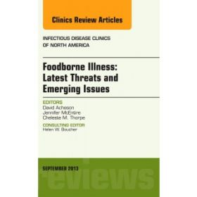 Foodborne Illness: Latest Threats Emerg