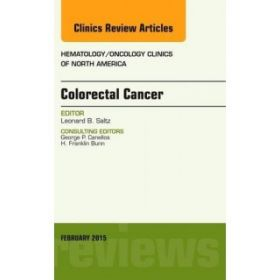 Colorectal Cancer, An Issue of Hematolog
