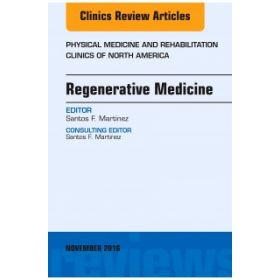 Regenerative Medicine, An Issue of Physi