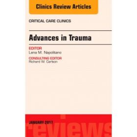Advances in Trauma, An Issue of Critical