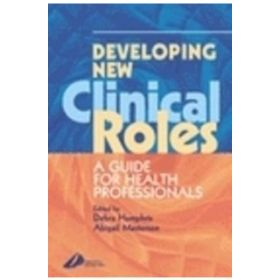DEVELOPING NEW CLINICAL ROLES