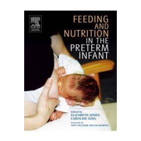FEEDING & NUTRITION IN THE PRETERM INFAN