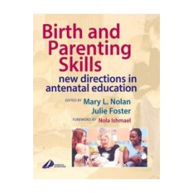BIRTH & PARENTING SKILLS: NEW DIRECTIONS