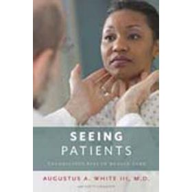 Seeing Patients: Unconscious Bias in Health Care