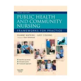 PUBLIC HEALTH AND COMMUNITY NURSING 3E