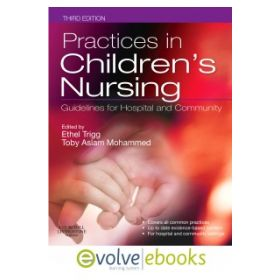 Practices in Children's Nursing 3e