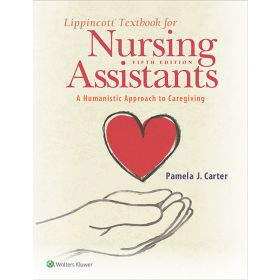 Lippincott Textbook for Nursing Assistants, North American Edition
