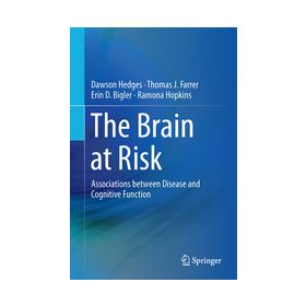 The Brain at Risk Associations Between Disease and Cognition