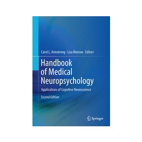 Handbook of Medical Neuropsychology Applications of Cognitive Neuroscience