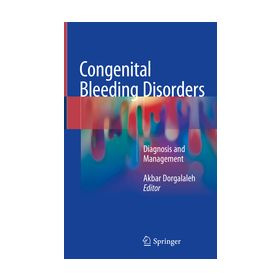 Congenital Bleeding Disorders  Diagnosis and Management