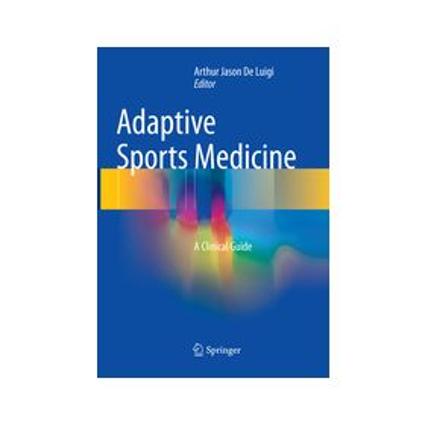 Adaptive Sports Medicine A Clinical Guide