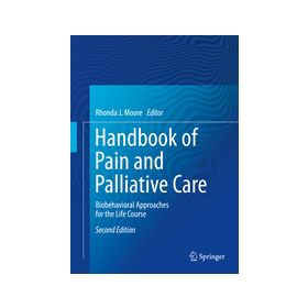 Handbook of Pain and Palliative Care Biopsychosocial and Environmental  Approaches for the Life Course