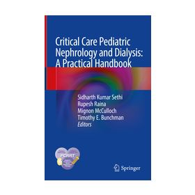Critical Care Pediatric Nephrology and Dialysis: A Practical Handbook